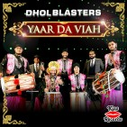 DholBlasters YaarDaViah cover1
