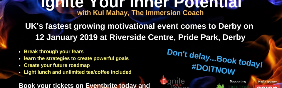 Ignite Your Inner PotentialUK's fastest growing motivational eve
