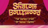 shalom bollywood, the untold story